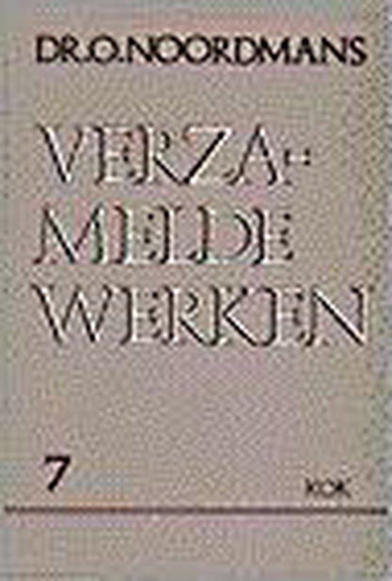 VERZAMELDE WERKEN 7 - Oepke Noordmans |