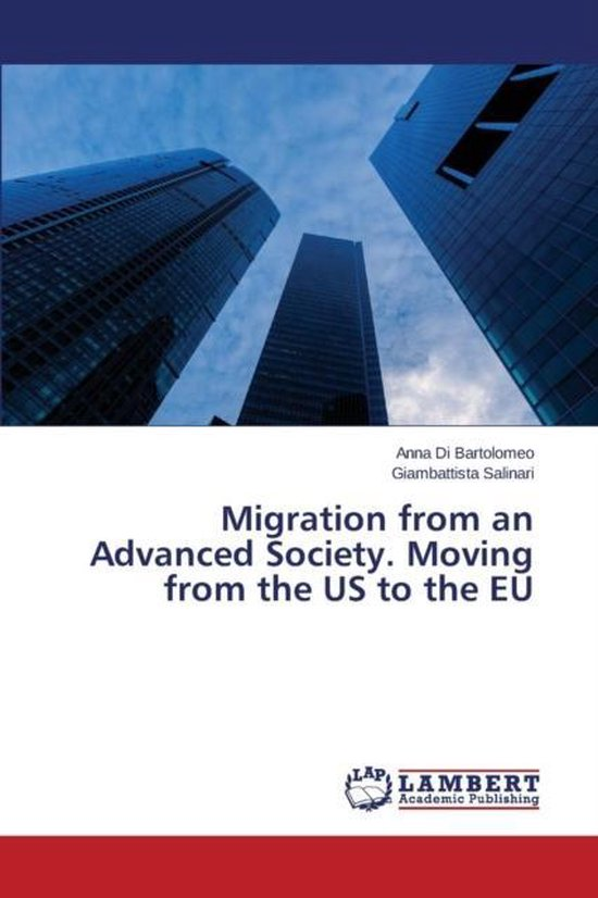 Boek cover Migration from an Advanced Society. Moving from the Us to the Eu van Di Bartolomeo Anna (Paperback)