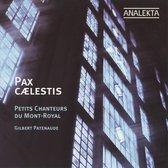 Pax Caelestis: Choral Sacred M