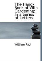 The Hand-Book of Villa Gardening