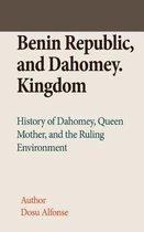 Benin Republic, and Dahomey. Kingdom
