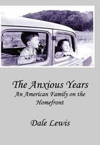 The Anxious Years