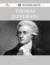 Thomas Jefferson 125 Success Facts - Everything you need to know about Thomas Jefferson