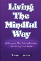 Living the Mindful Way