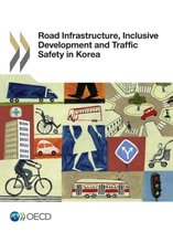 Road infrastructure, inclusive development and traffic safety in Korea