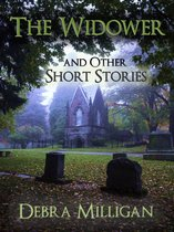 The Widower and other Short Stories