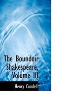 The Boundoir Shakespeare, Volume III