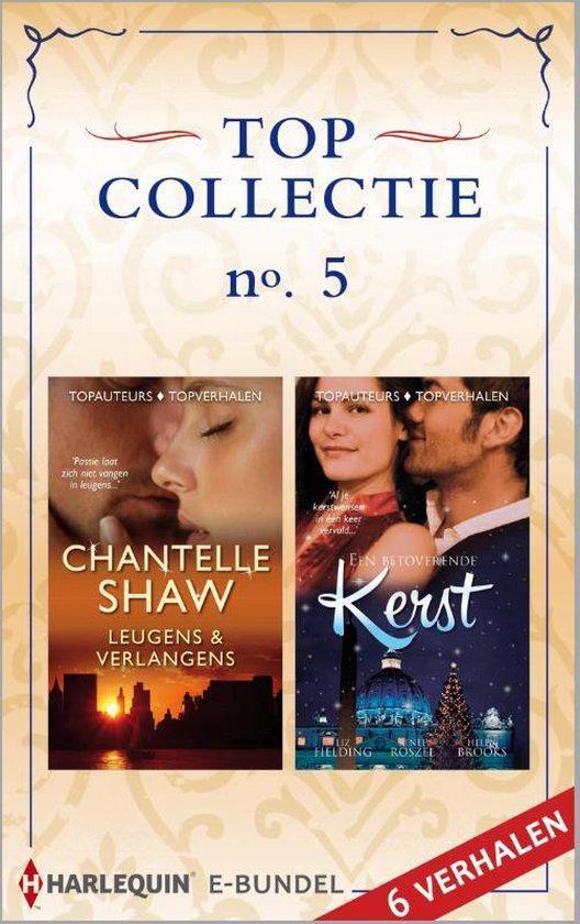 Topcollectie 5: Leugens & Verlangens / Een betoverende kerst - Chantelle Shaw |
