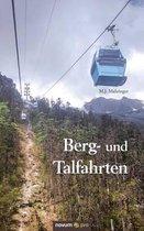 Berg- und Talfahrten