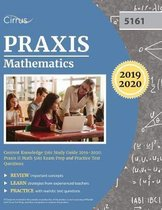 Praxis Mathematics Content Knowledge 5161 Study Guide 2019-2020