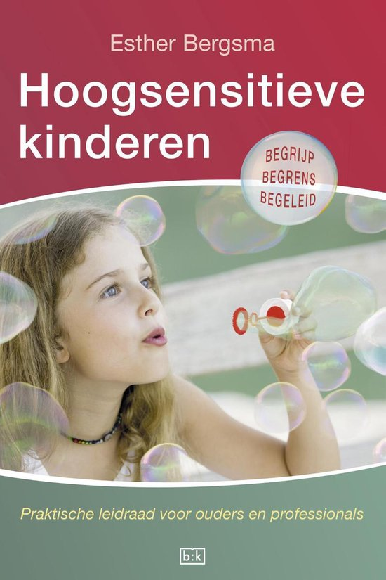 Hoogsensitieve kinderen - Esther Bergsma |