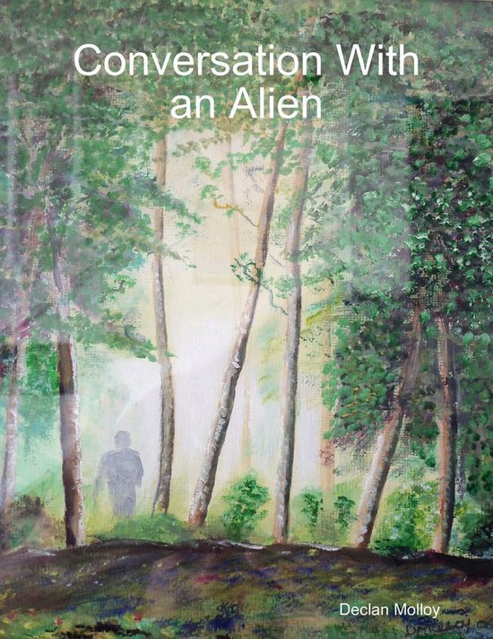 Conversation With an Alien