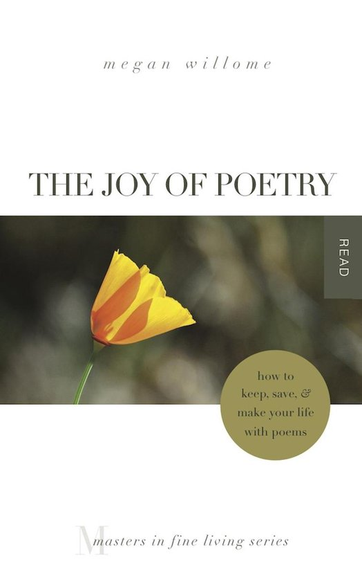 Omslag van The Joy of Poetry: How to Keep, Save & Make Your Life With Poems