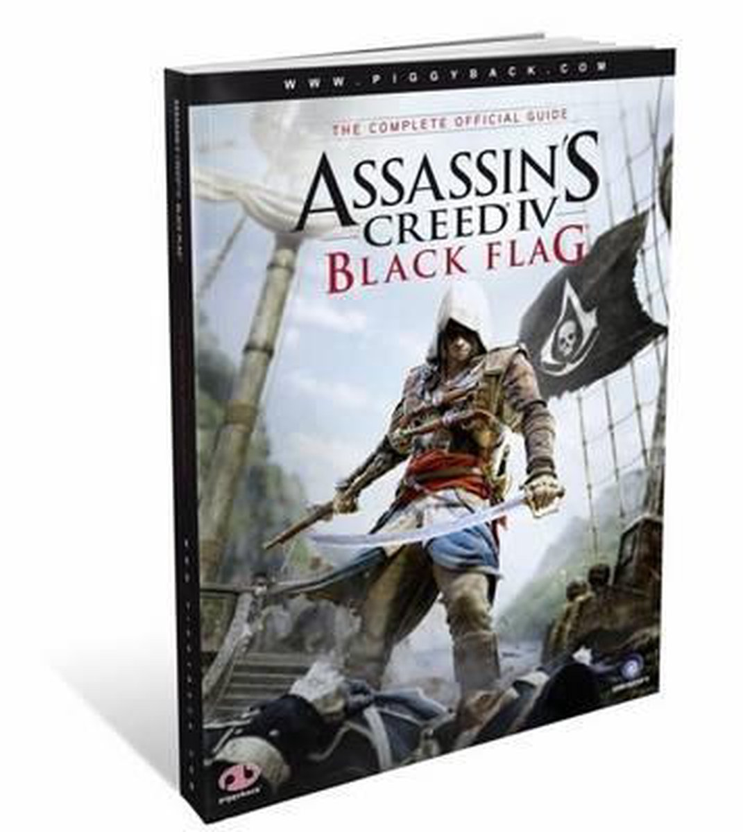 Assassin's Creed IV Black Flag - the Complete Official Guide - Piggyback