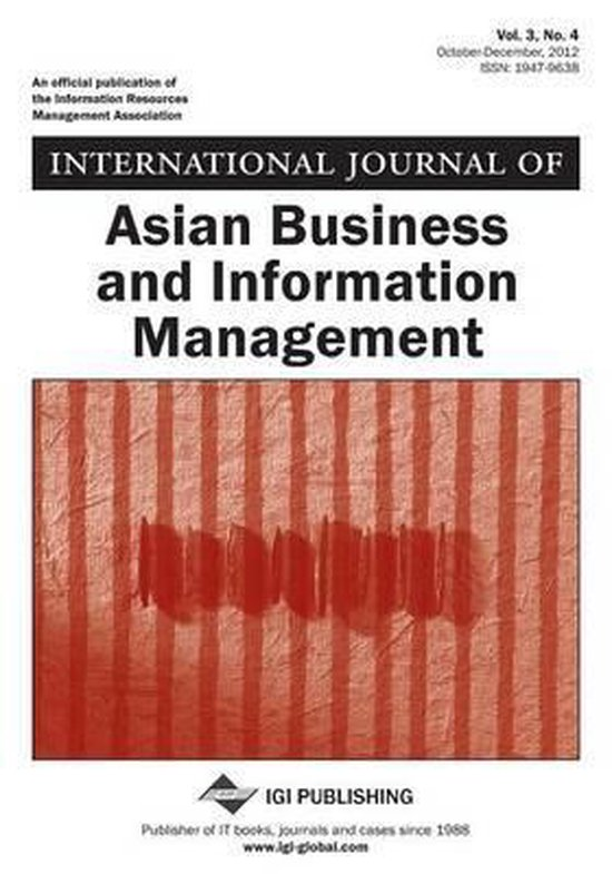 International Journal of Asian Business and Information Management, Vol 3 ISS 4
