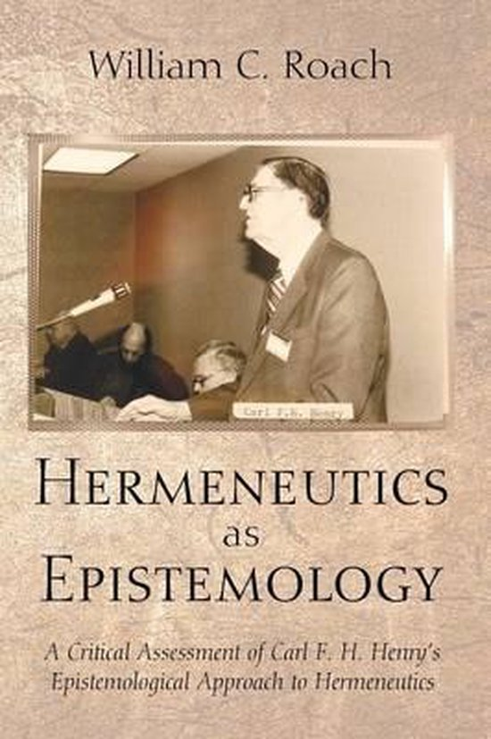 Boek cover Hermeneutics as Epistemology van William C. Roach (Paperback)