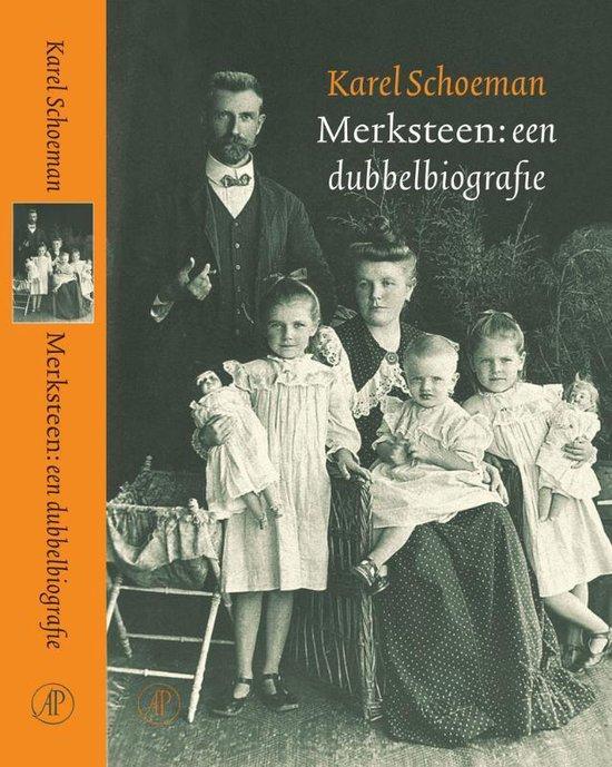 Merksteen: Een Dubbelbiografie - Karel Schoeman | Fthsonline.com