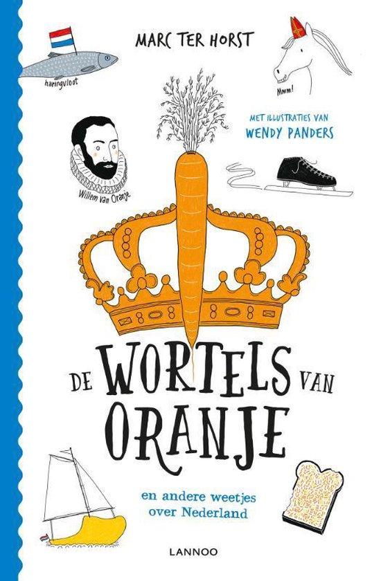 De wortels van Oranje - Marc Ter Horst |