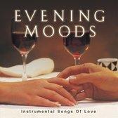 Evening Moods: Instrumental Love Songs