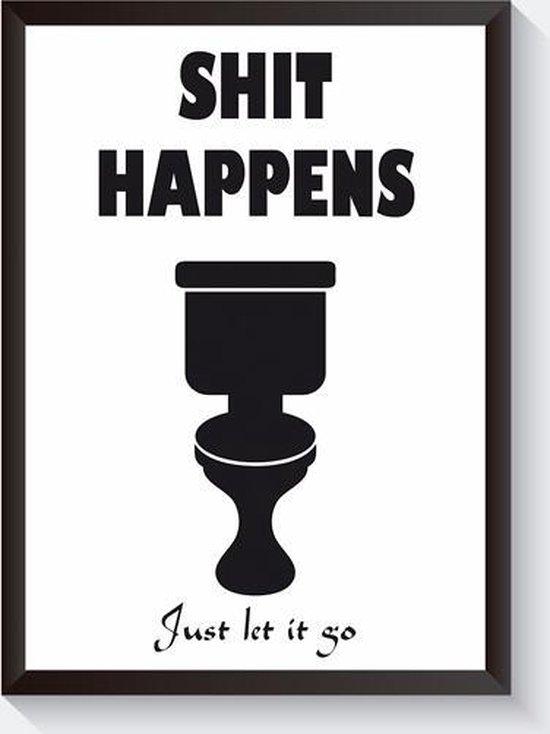 Zwart wit toilet poster - grappige poster - interieur poster - Shit happens voor het toilet - A4