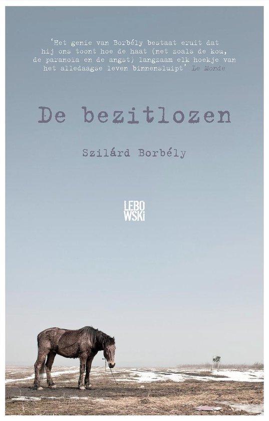 De bezitlozen - Szilárd Borbély |