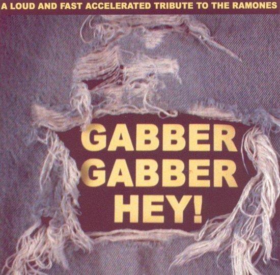 Gabber Gabber Hey (A Ramone S