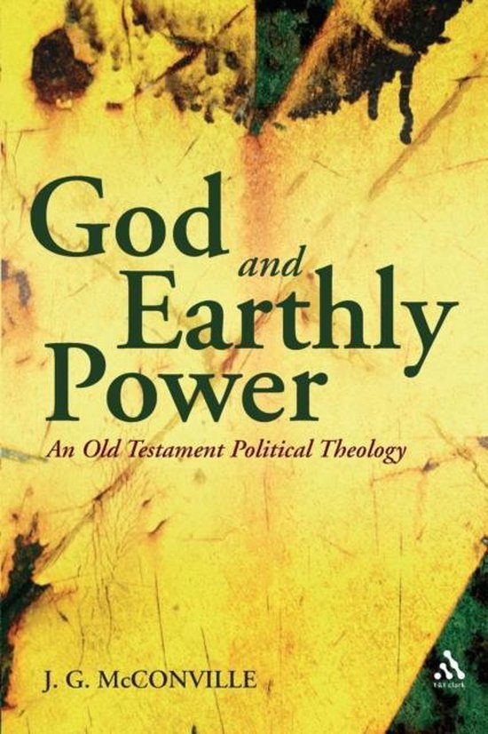 Boek cover God and Earthly Power van J. G. Mcconville (Paperback)