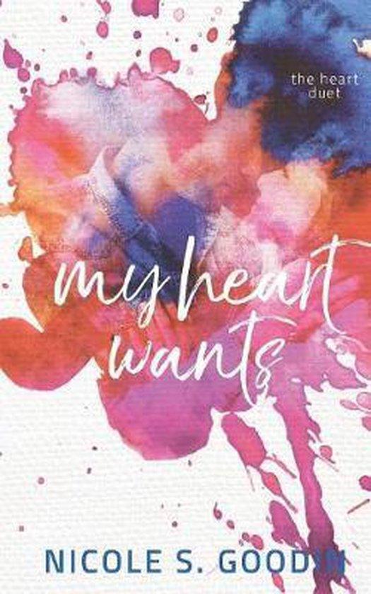 My Heart Wants