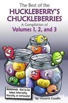 Best of the Huckleberry's Chuckleberries