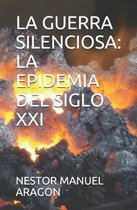 La Guerra Silenciosa