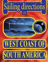 Sailing Directions 125 West Coast of South America