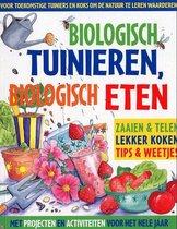 Biologisch tuinieren, biologisch eten
