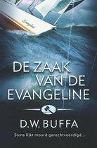 De Zaak Van De Evangeline