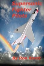 Supersonic Fighter Pilots