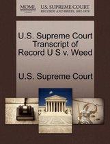 U.S. Supreme Court Transcript of Record U S V. Weed