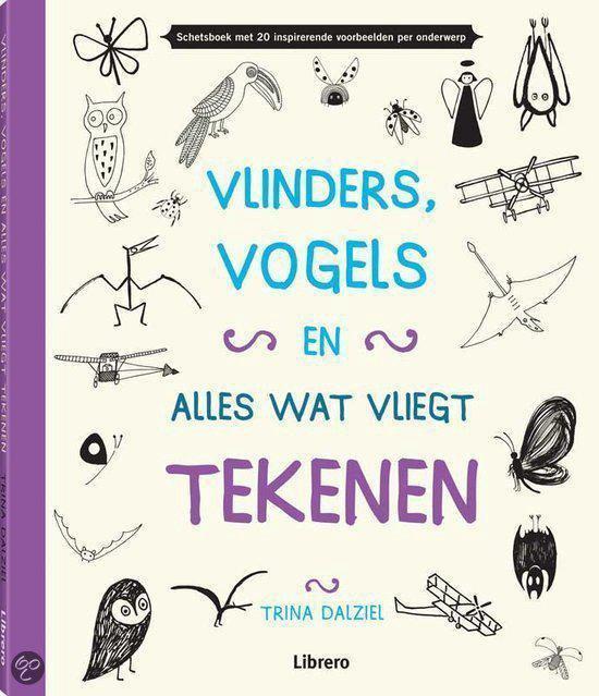 Vlinders, vogels en alles wat vliegt tekenen - Trina Dalziel |