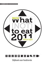 What (not) to eat 2011