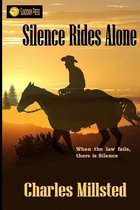 Silence Rides Alone