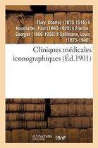 Cliniques Medicales Iconographiques