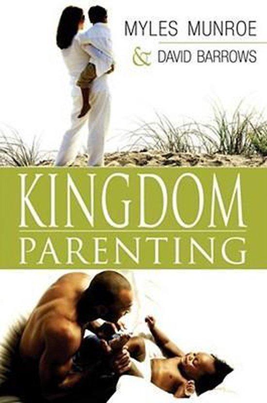 Boek cover Kingdom Parenting van Myles Munroe (Paperback)