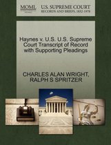 Haynes V. U.S. U.S. Supreme Court Transcript of Record with Supporting Pleadings