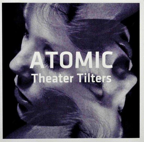 Theater Tilters (+Bonus Cd)