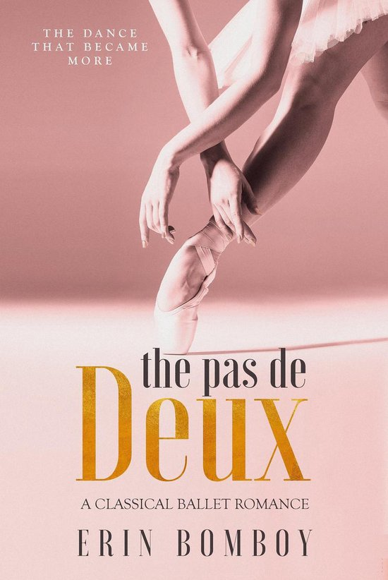 Afbeelding van The Pas de Deux: A Classical Ballet Romance