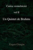 Un Quintet de Brahms