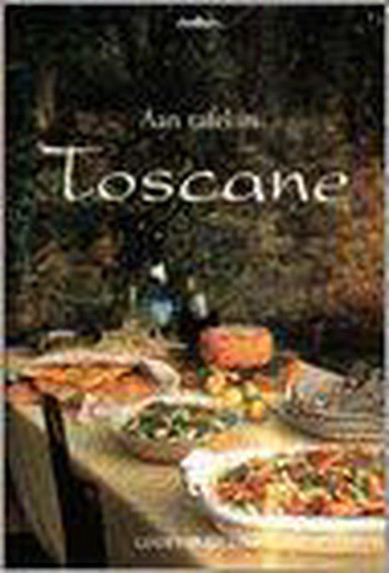 Aan Tafel In Toscane - Lori De Mori |