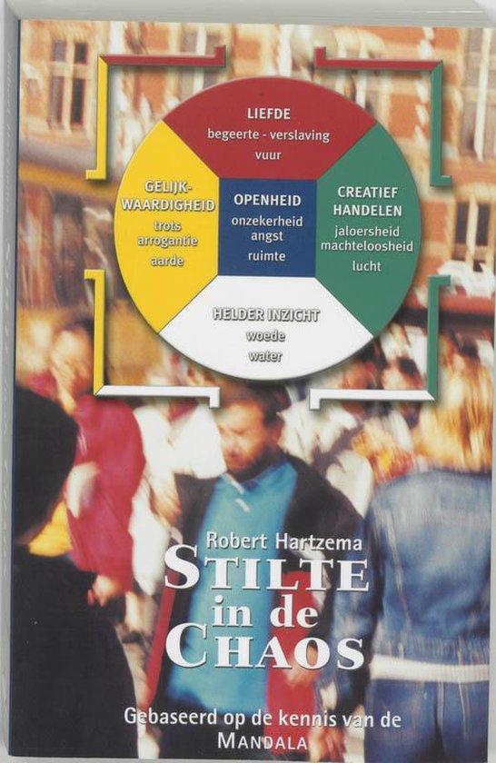 Stilte In De Chaos - Robert Hartzema |