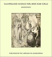 Illustrated Science for Boys and Girls
