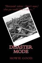 Disaster Mode