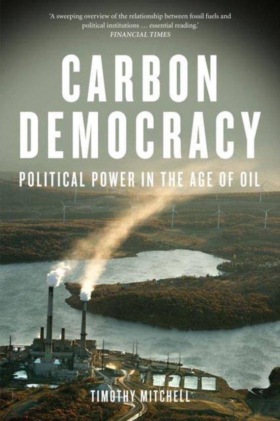 Boek cover Carbon Democracy van Timothy Mitchell (Paperback)