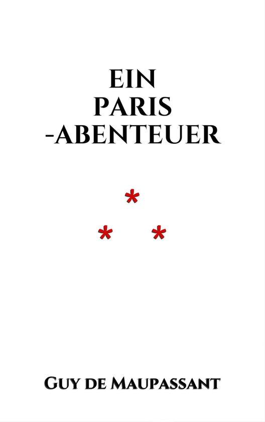 Ein Paris-Abenteuer